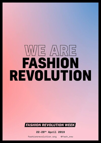 Fashion Revolution Week 2019